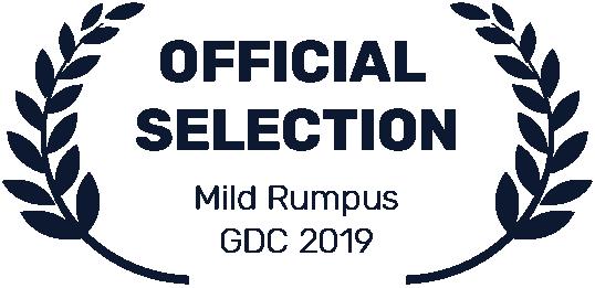 Official Selection Mild Rumpus GDC 2019
